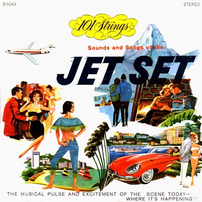 アルバム/Sounds and Songs of the Jet Set (Remastered from the Original Master Tapes)/101 Strings Orchestra