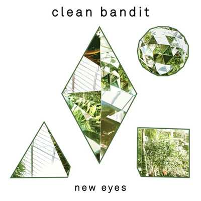 アルバム/New Eyes/Clean Bandit