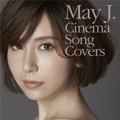 ハイレゾアルバム/Cinema Song Covers/May J.