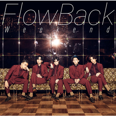 アルバム/Weekend/FlowBack
