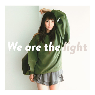 アルバム/We are the light/miwa