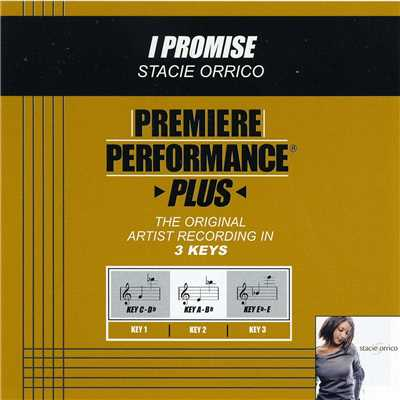 アルバム/Premiere Performance Plus: I Promise/ステイシー・オリコ