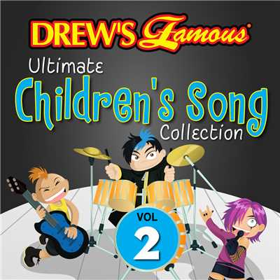 アルバム/Drew's Famous Ultimate Children's Song Collection (Vol. 2)/The Hit Crew
