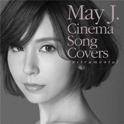 ハイレゾアルバム/Cinema Song Covers (Instrumental)/May J.