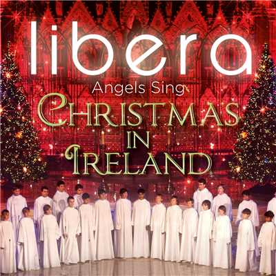 アルバム/Angels Sing - Christmas in Ireland/リベラ