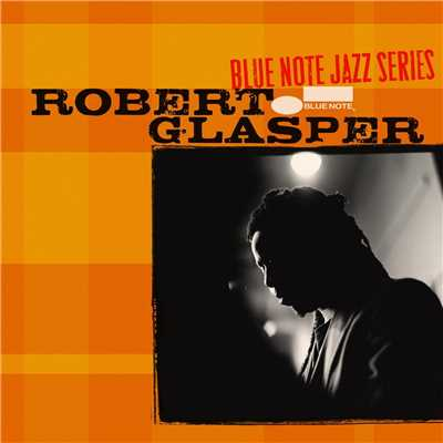 アルバム/Blue Note Jazz Series/Robert Glasper