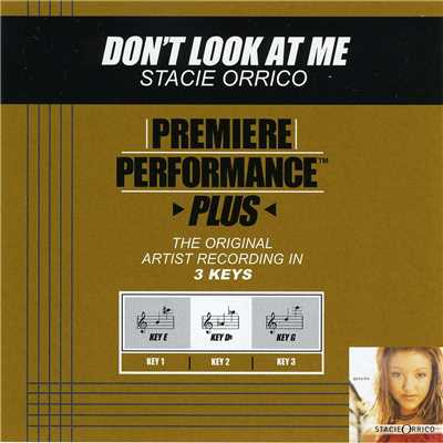 アルバム/Premiere Performance Plus: Don't Look At Me/ステイシー・オリコ