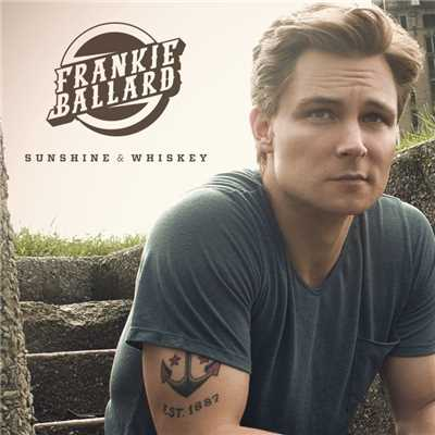 シングル/Sunshine & Whiskey/Frankie Ballard