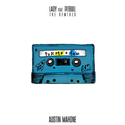 アルバム/Lady (feat. Pitbull) [The Remixes]/Austin Mahone