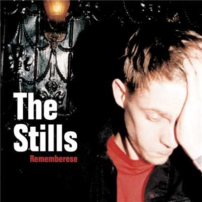 アルバム/Rememberese (2-88155)/The Stills