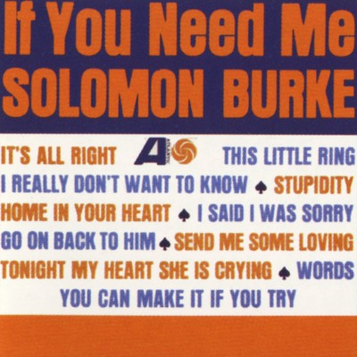 シングル/If You Need Me/Solomon Burke