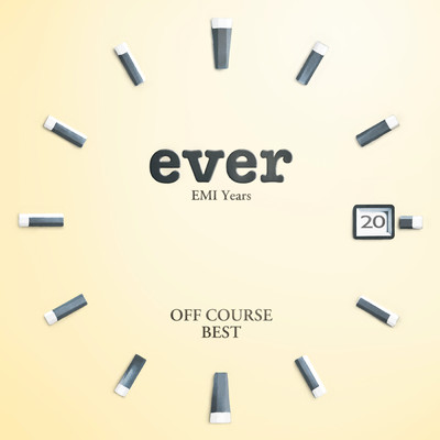 "アルバム/OFF COURSE BEST ""ever"" EMI Years/オフコース"