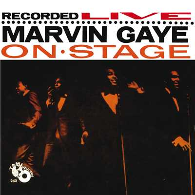 アルバム/Recorded Live: Marvin Gaye On Stage/マーヴィン・ゲイ