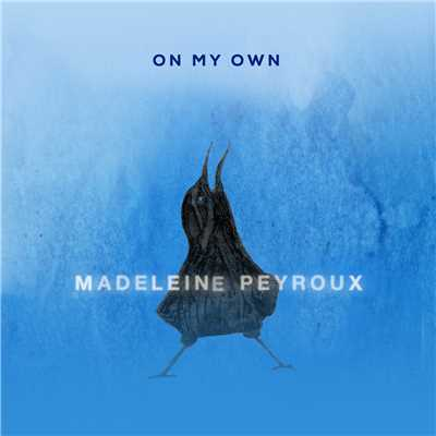 シングル/On My Own/Madeleine Peyroux
