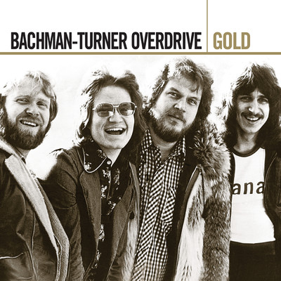 アルバム/Gold/Bachman-Turner Overdrive
