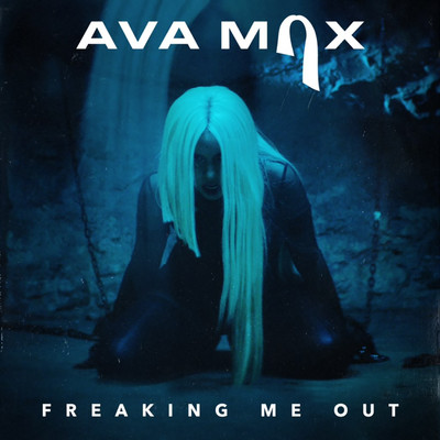 シングル/Freaking Me Out/Ava Max