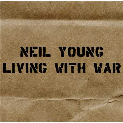 アルバム/Living With War - In The Beginning/Neil Young