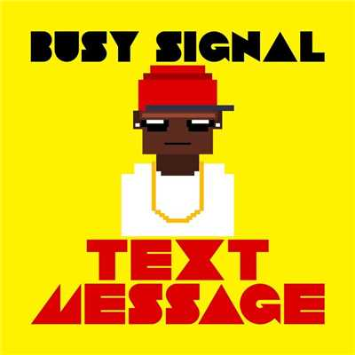 アルバム/Text Message - single/Busy Signal