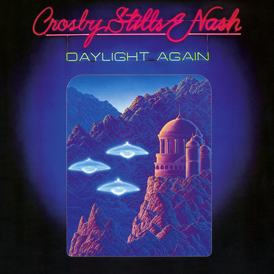 アルバム/Daylight Again (Deluxe Edition)/Crosby, Stills & Nash