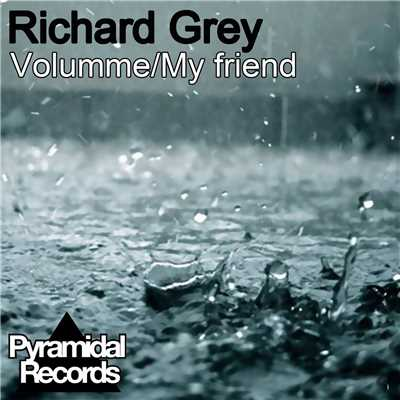 シングル/My Friend/Richard Grey