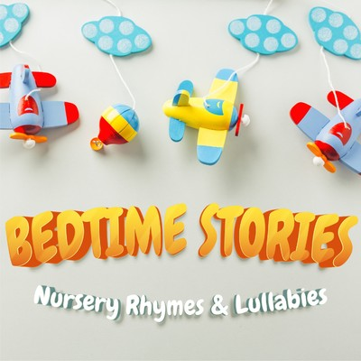 アルバム/BEDTIME STORIES - Nursery Rhymes & Lullabies -/Lemon Tart
