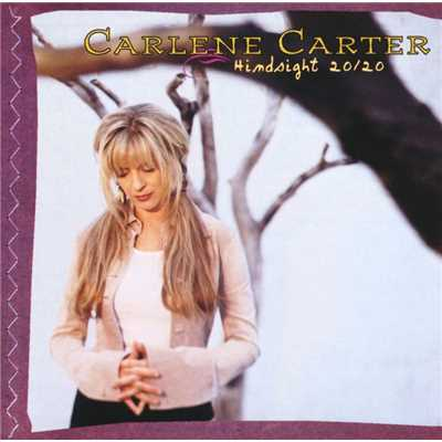 アルバム/Hindsight 20/20/Carlene Carter