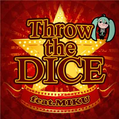 着うた®/Throw the DICE 2015 (feat. 初音ミク)/G@POPO