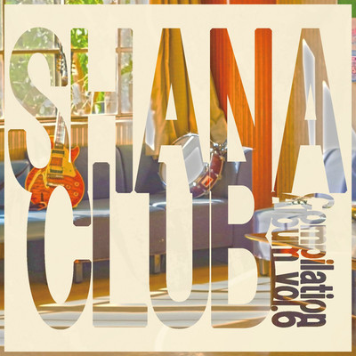 アルバム/SHANA CLUB Compilation Album vol.6/Various Artist
