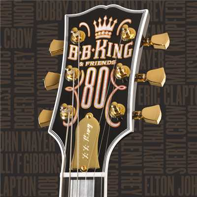 アルバム/B.B. King & Friends - 80 (International Version (Jewel Case))/B.B. King
