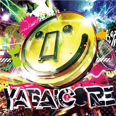 アルバム/YABAICORE/Various Artists