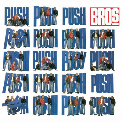 アルバム/Push (Deluxe Edition)/Bros