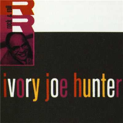 Since I Met You Baby/Ivory Joe Hunter