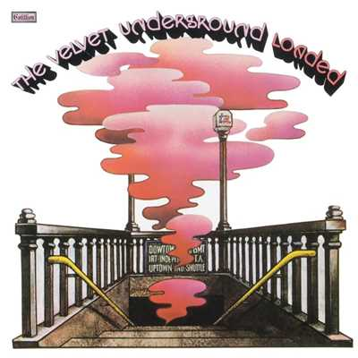アルバム/Loaded (Remastered)/The Velvet Underground