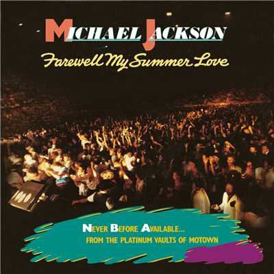 アルバム/Farewell My Summer Love/Michael Jackson