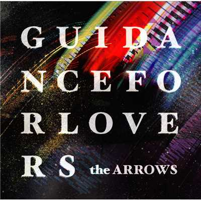 シングル/ONE NIGHT STAR/the ARROWS