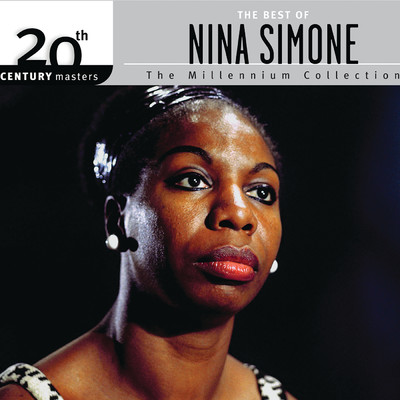 アルバム/The Best Of Nina Simone 20th Century Masters The Millennium Collection/Nina Simone