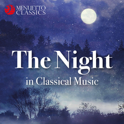 アルバム/The Night in Classical Music/Various Artists
