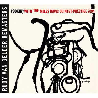 アルバム/Cookin' With The Miles Davis Quintet [Rudy Van Gelder edition] (Remastered)/The Miles Davis Quintet