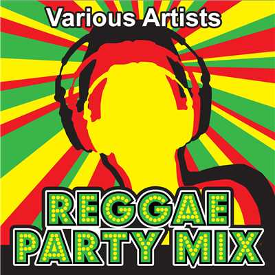 アルバム/Reggae Party Mix/Various Artists