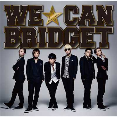 シングル/WE☆CAN/BRIDGET