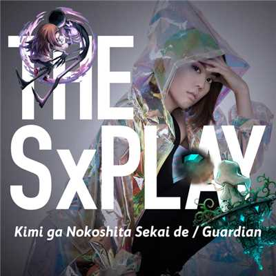 Guardian/THE SxPLAY