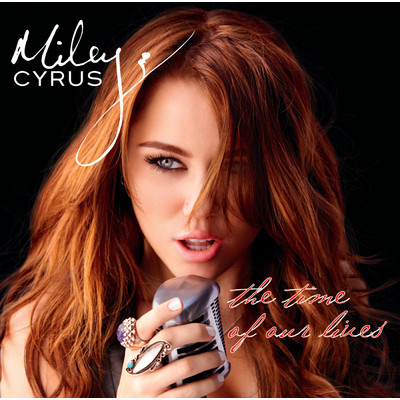 アルバム/The Time Of Our Lives (International Version)/Miley Cyrus