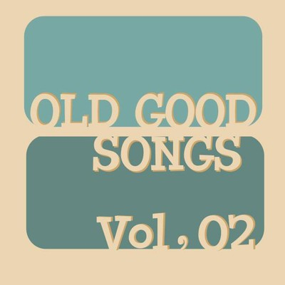 ハイレゾアルバム/OLD GOOD SONGS Vol, 02/Various Artists