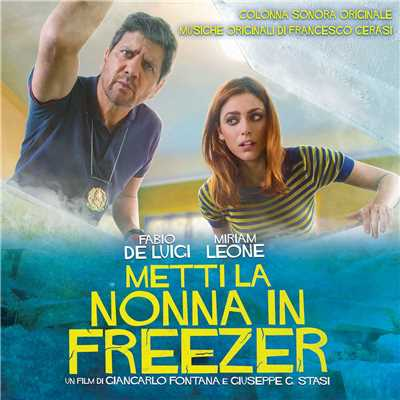 アルバム/Metti la nonna in freezer (Colonna Sonora Originale di Francesco Cerasi)/Various Artists