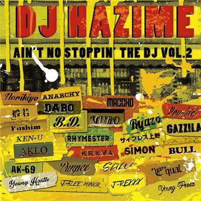 アルバム/AIN'T NO STOPPIN' THE DJ VOL.2/DJ HAZIME