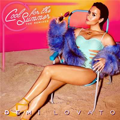 シングル/Cool for the Summer (VARA Remix)/Demi Lovato