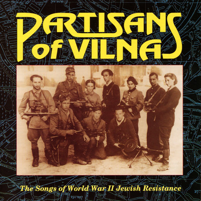 アルバム/Partisans Of Vilna: The Songs Of World War II Jewish Resistance/Various Artists