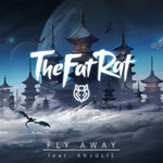 シングル/Fly Away (featuring Anjulie)/TheFatRat