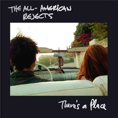 シングル/There's a Place/The All-American Rejects