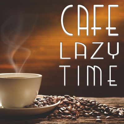 アルバム/Cafe Lazy Time/Lemon Tart